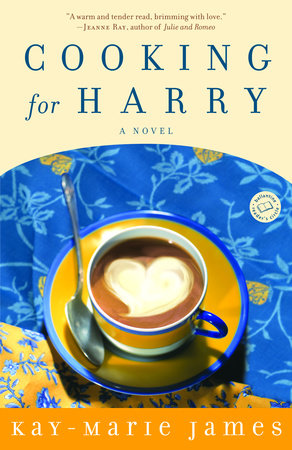 Cooking for Harry by Kay-Marie James