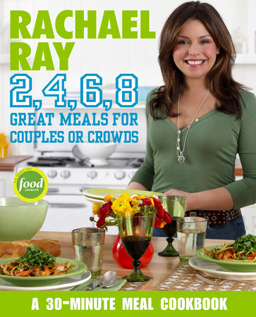 Rachael Ray 2, 4, 6, 8