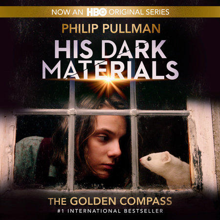 His Dark Materials, Book I: The Golden Compass by Philip Pullman