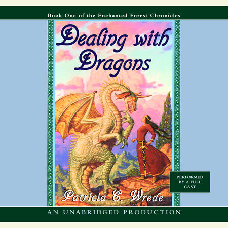 The Enchanted Forest Chronicles Book One: Dealing with Dragons Book Cover Picture