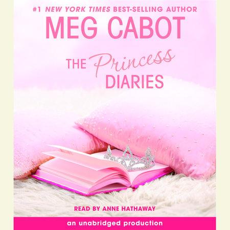 The Princess Diaries, Volume I: The Princess Diaries by Meg Cabot