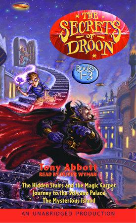 The Secrets of Droon: Volume 1 by Tony Abbott