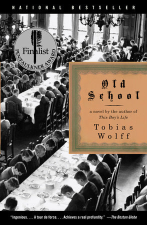 Old School by Tobias Wolff