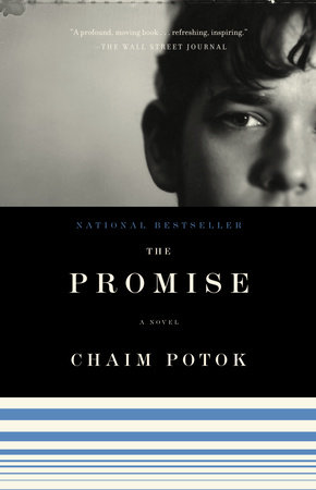 the promise by chaim potok essay The promise (sequel to the chosen) 1969 my name is asher lev 1972 in the beginning 1975  chaim potok: a bibliographic essay by cynthia fagerheim, in.