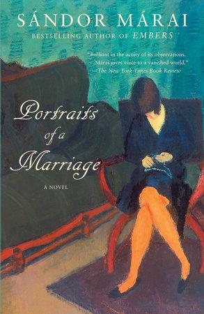 Portraits of a Marriage by Sandor Marai