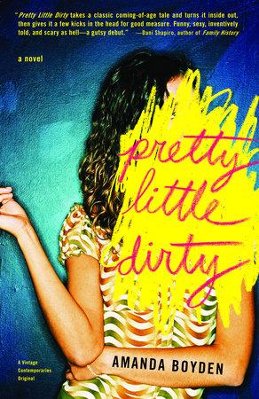 Pretty Little Dirty by Amanda Boyden