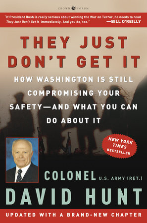They Just Don't Get It by Colonel David Hunt