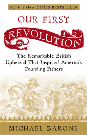 Our First Revolution by Michael Barone