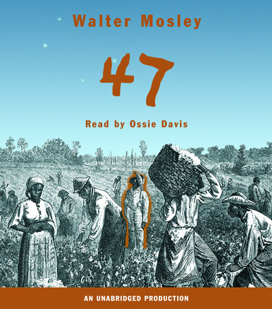 47 by Walter Mosley