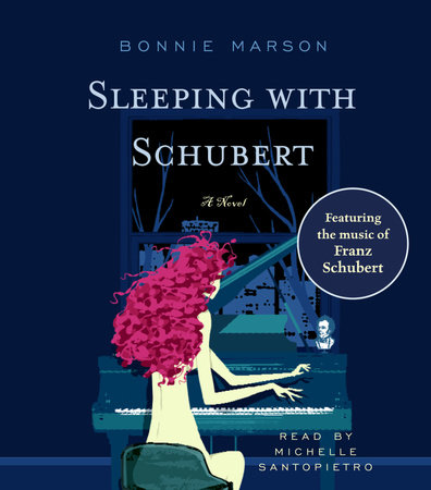 Sleeping with Schubert by Bonnie Marson