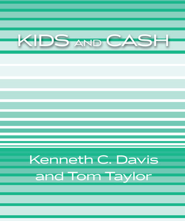 Kids and Cash by Ken Davis and Tom Taylor