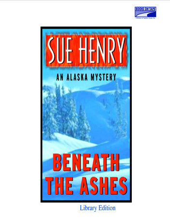 Beneath the Ashes by Sue Henry