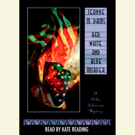 Red, White and Blue Murder by Jeanne M. Dams