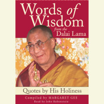 Words of Wisdom:  Quotes By His Holiness the Dalai Lama Cover