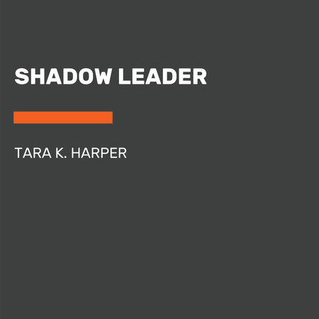 Shadow Leader by Tara K. Harper