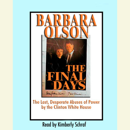 The Final Days by Barbara Olson