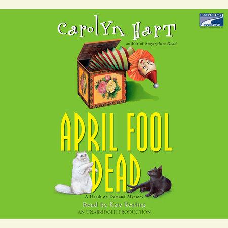 April Fool Dead by Carolyn Hart