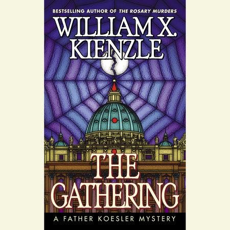 The Gathering by William X. Kienzle