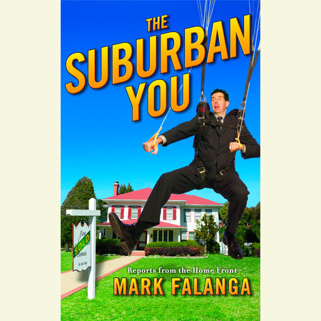 The Suburban You by Mark Falanga