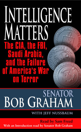 Intelligence Matters by Bob Graham and Jeff Nussbaum