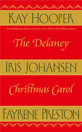 The Delaney Christmas Carol by Iris Johansen and Kay Hooper