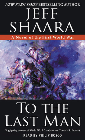 To the last man by jeff shaara penguinrandomhouse to the last man by jeff shaara fandeluxe Epub