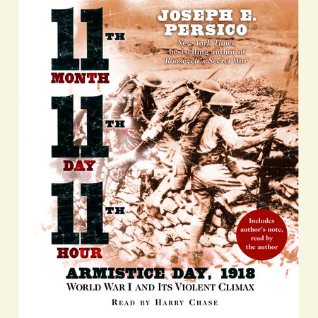 Eleventh Month, Eleventh Day, Eleventh Hour by Joseph E. Persico