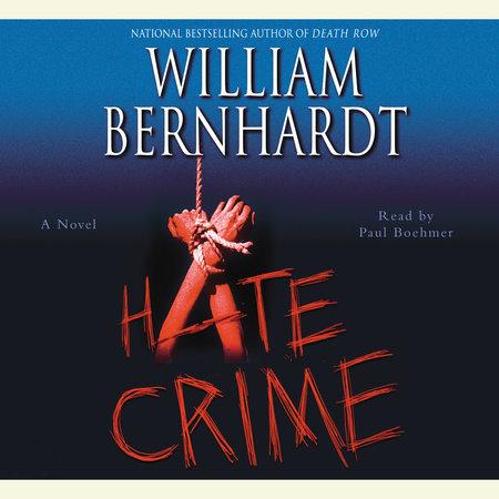 Hate Crime by William Bernhardt