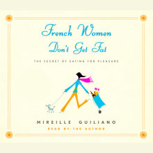 French Women Don't Get Fat Cover