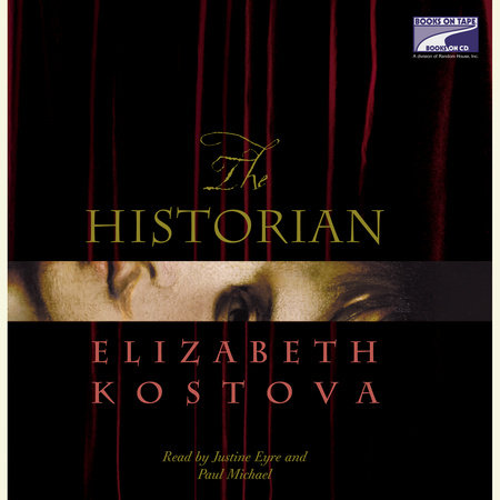 The Historian: Part One of Two by Elizabeth Kostova