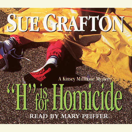 H Is for Homicide by Sue Grafton