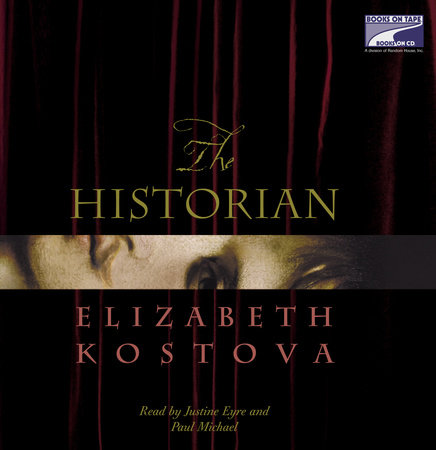 The Historian: Part Two of Two by Elizabeth Kostova