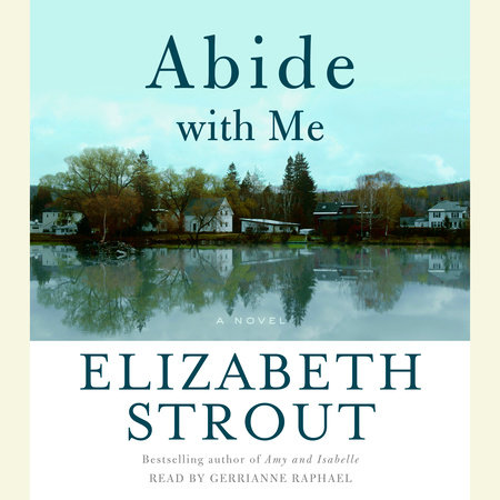 Abide With Me by Elizabeth Strout