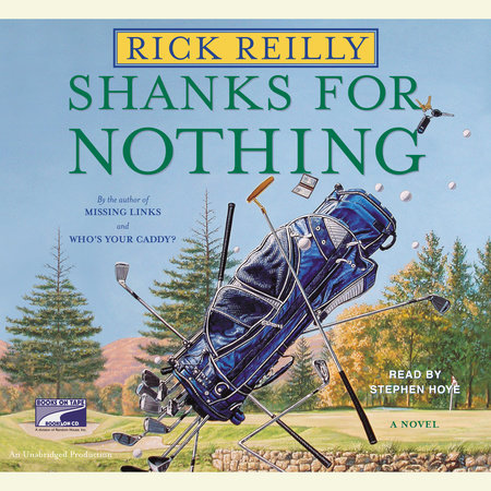 Shanks for Nothing by Rick Reilly