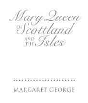 Mary Queen of Scotland and the Isles Cover
