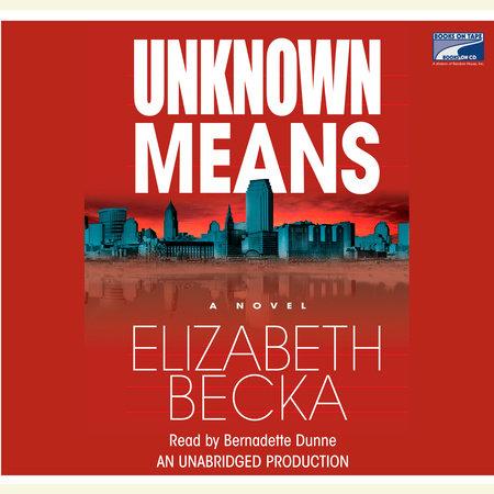 Unknown Means by Elizabeth Becka