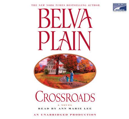 Crossroads by Belva Plain