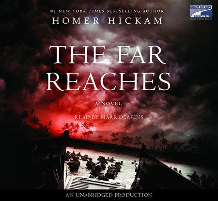 The Far Reaches by Homer Hickam