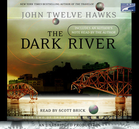 The Dark River by John Twelve Hawks
