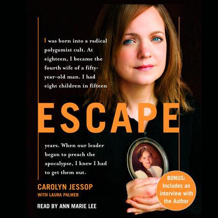 Escape by Carolyn Jessop and Laura Palmer