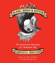 Blood, Bones & Butter Cover