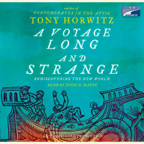 A Voyage Long and Strange