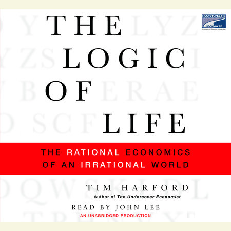 The Logic of Life by Tim Harford