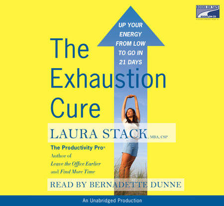 The Exhaustion Cure by Laura Stack