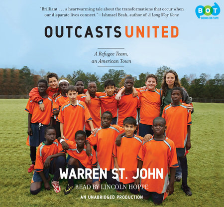 Outcasts United by Warren St. John