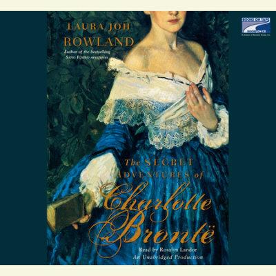 The Secret Adventures of Charlotte Bronte cover