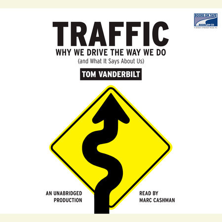 Traffic by Tom Vanderbilt | PenguinRandomHouse com: Books