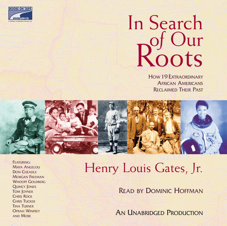 In Search of Our Roots by Henry Louis Gates, Jr.