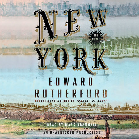 New York: The Novel by Edward Rutherfurd