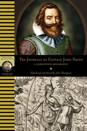 The Journals of Captain John Smith by John Thompson and Smith